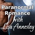Paranormal Romance with Lisa Annesley